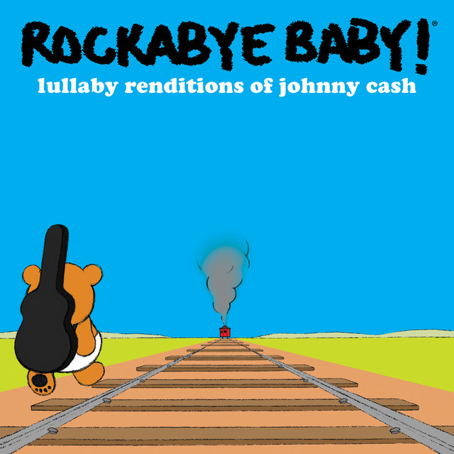 Lullaby Renditions of Johnny Cash by Rockabye Baby!