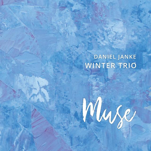 Daniel Janke Winter Trio