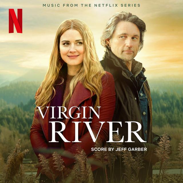 Virgin River (Music from the Netflix Series)