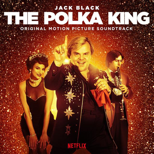 The Polka King (Original Motion Picture Soundtrack) – Jack Black