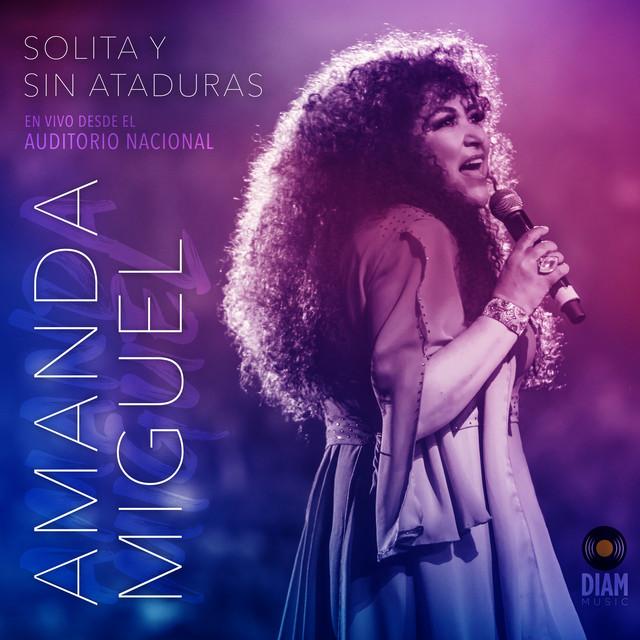 Solita Y Sin Ataduras (En Vivo Desde El Auditorio Nacional)