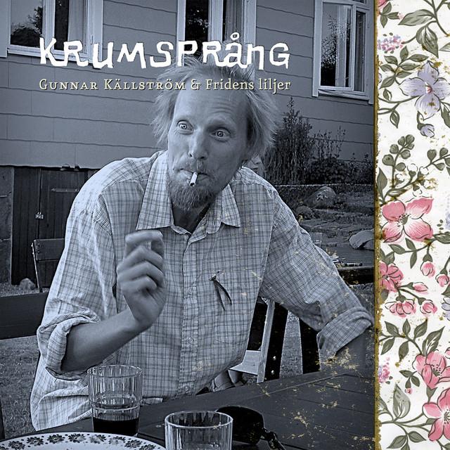 Gunnar Källström & Fridens Liljer