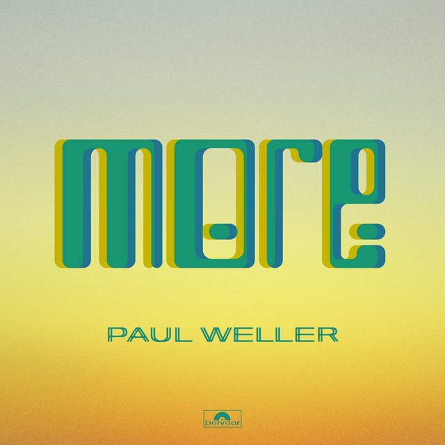 More by Paul Weller