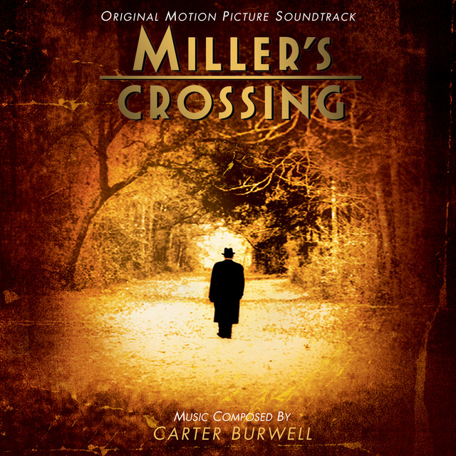 Miller's Crossing (Original Motion Picture Soundtrack) - Official Soundtrack