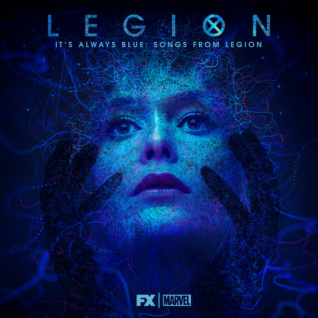 It's Always Blue: Songs from Legion (Deluxe Edition) by Noah Hawley and Jeff Russo