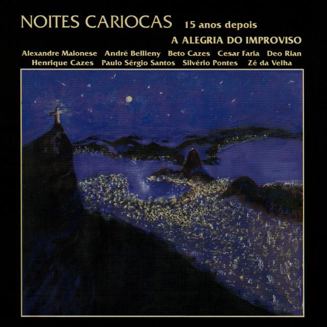 Artwork for Noites Cariocas - Remasterizado | 2020 by Alexandre Maionese
