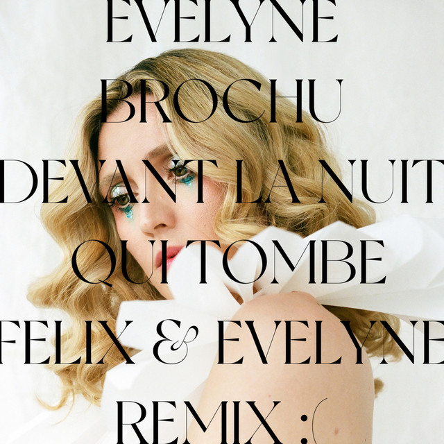 Devant la nuit qui tombe (Félix & Evelyne remix)