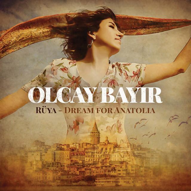 Rüya - Dream for Anatolia