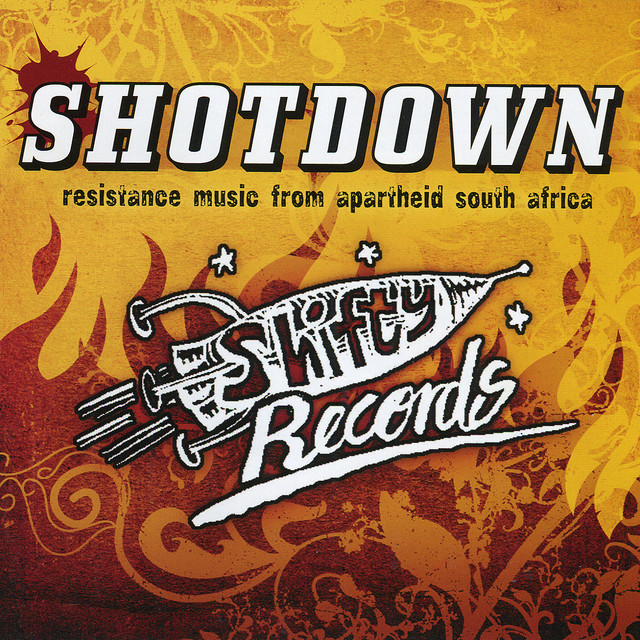Shotdown - Resistance Music from Apartheid South Africa