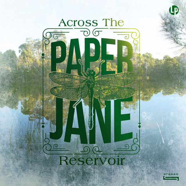 Across the Reservoir - Album by Paper Jane | Spotify