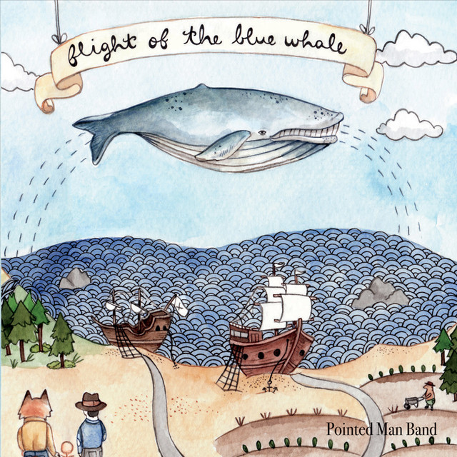 Flight of the Blue Whale by Pointed Man Band
