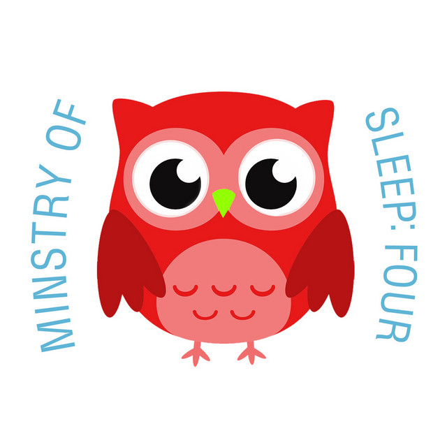 Ministry of Sleep: Four by The Cat and Owl