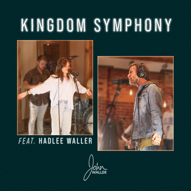 John Waller, Hadlee Waller - Kingdom Symphony