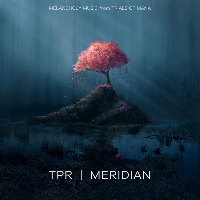 Album cover for Meridian: Melancholy Music from Trials of Mana by TPR