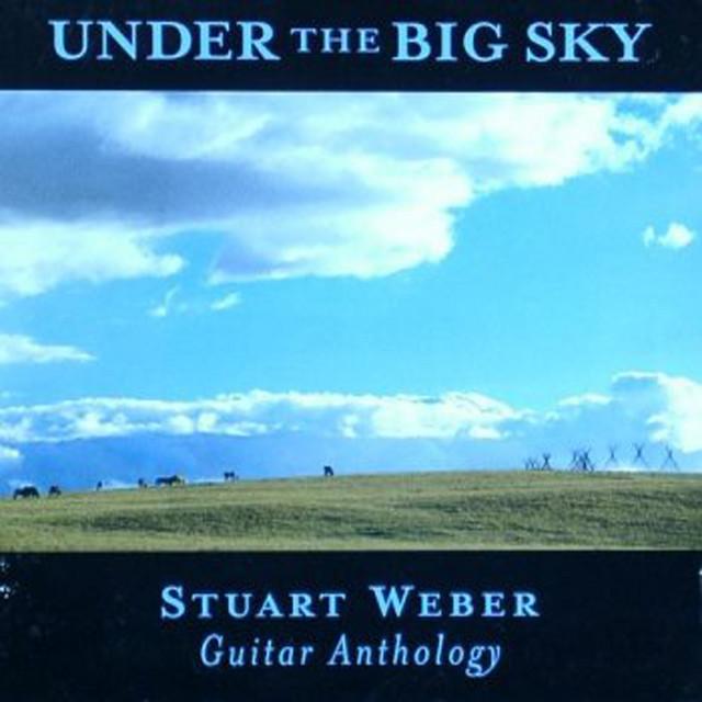 Under the Big Sky--Guitar Anthology