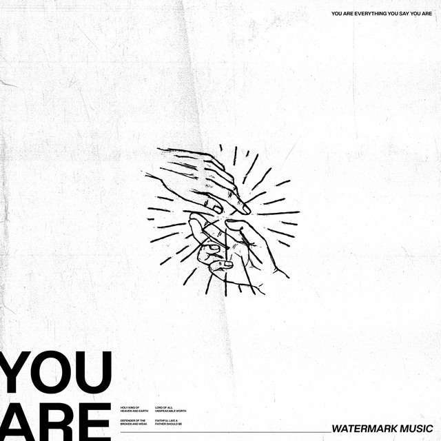 Watermark Music, Hayden Browning - You Are