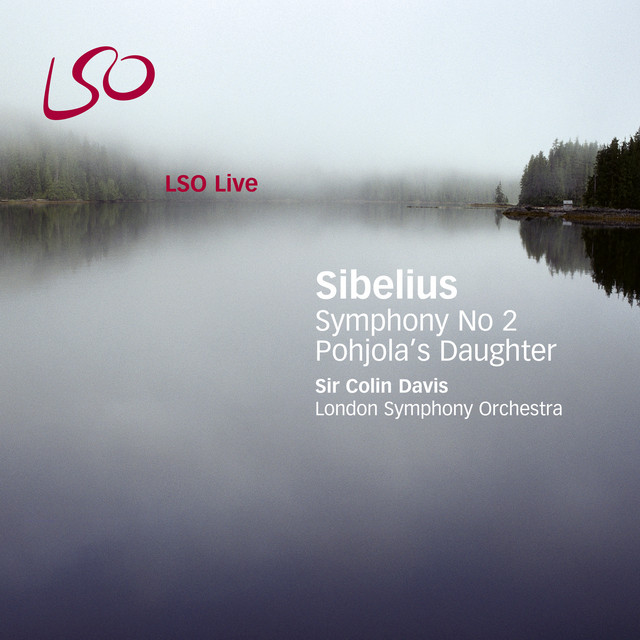 Sibelius: Pohjola's Daughter, Symphony No. 2