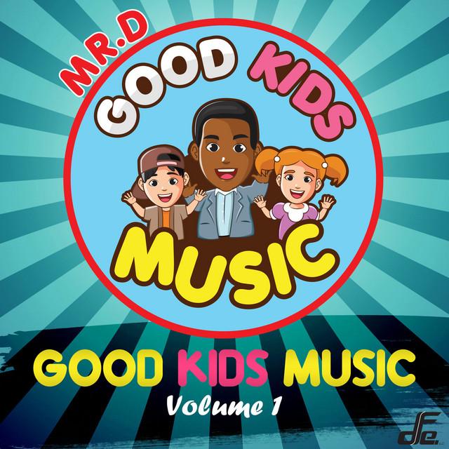 Good Kids Music, Volume. 1 by Good Kids Music