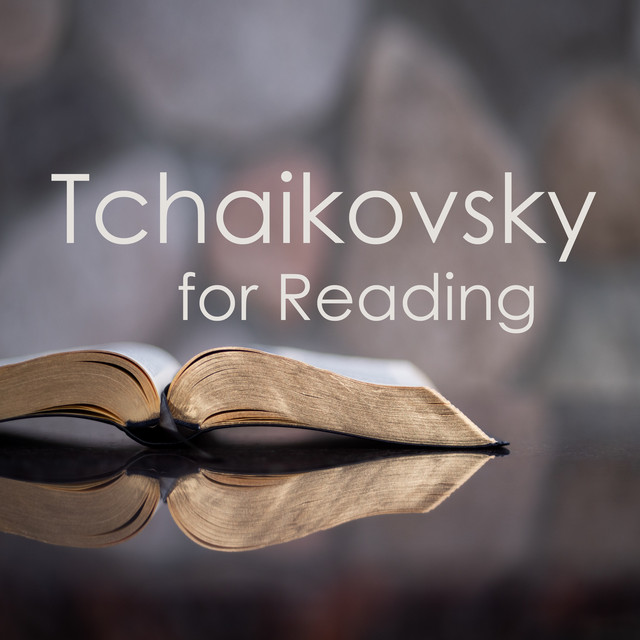 Tchaikovsky for reading