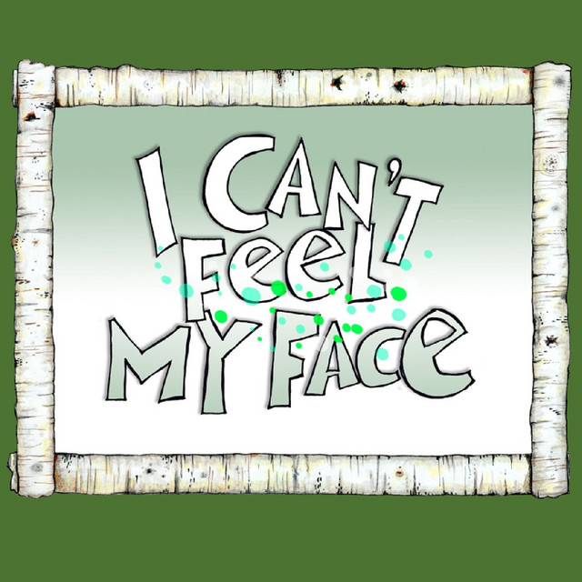 I Can't Feel My Face by Gustafer Yellowgold