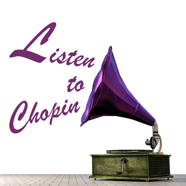Listen to Chopin