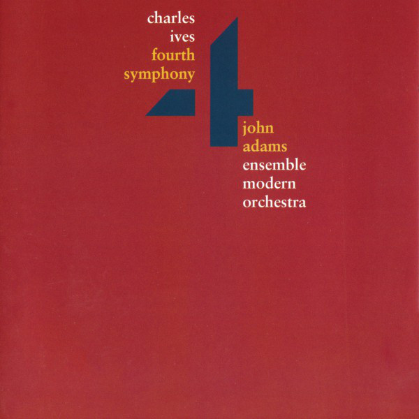 Charles Ives: Fourth Symphony (Live)