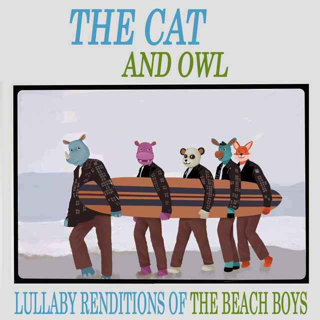 Lullaby Renditions of The Beach Boys by The Cat and Owl