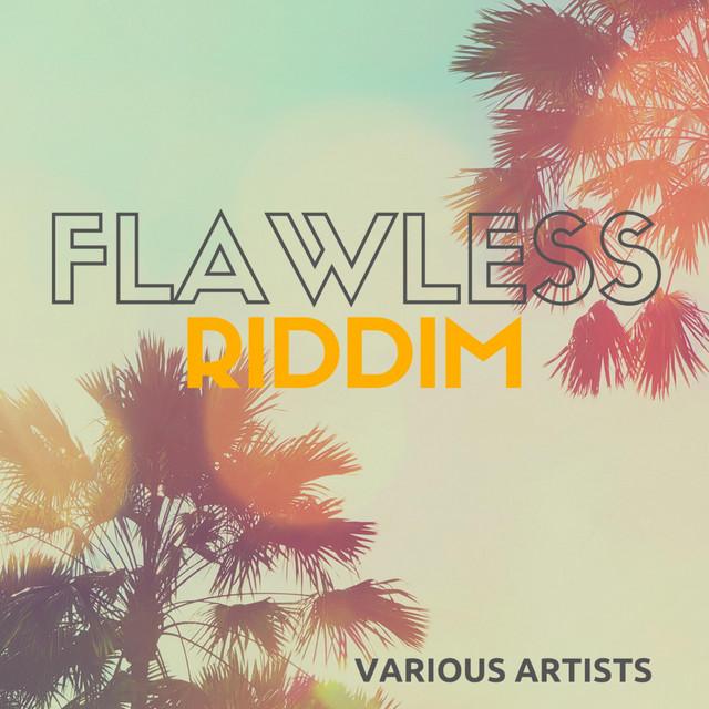 Flawless Riddim