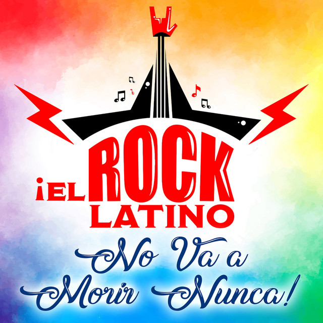 El Rock Latino No Va A Morir Núnca - No Piensa En Ti