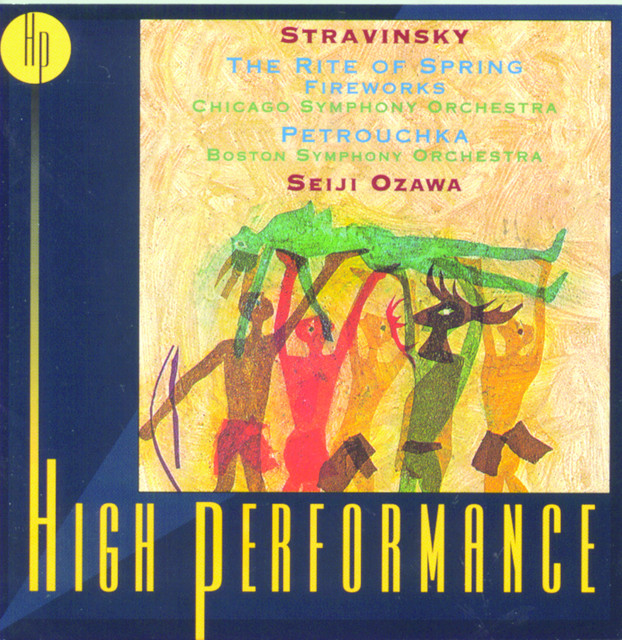 Stravinsky: Petrouchka, The Rite Of Spring, Fireworks