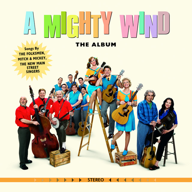 A Mighty Wind - The Album - Official Soundtrack