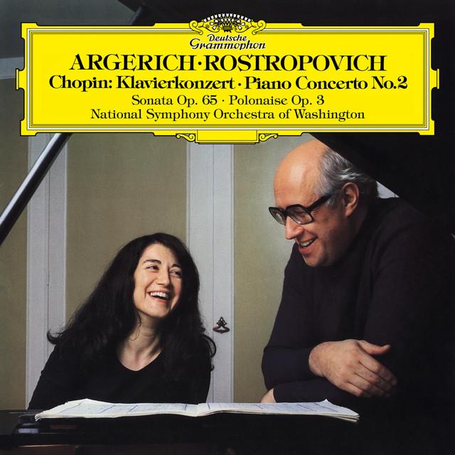 Chopin: Piano Concerto No. 2 in F Minor, Op. 21, Introduction & Polonaise brillante, Op. 3 & Cello Sonata in G Minor, Op. 65