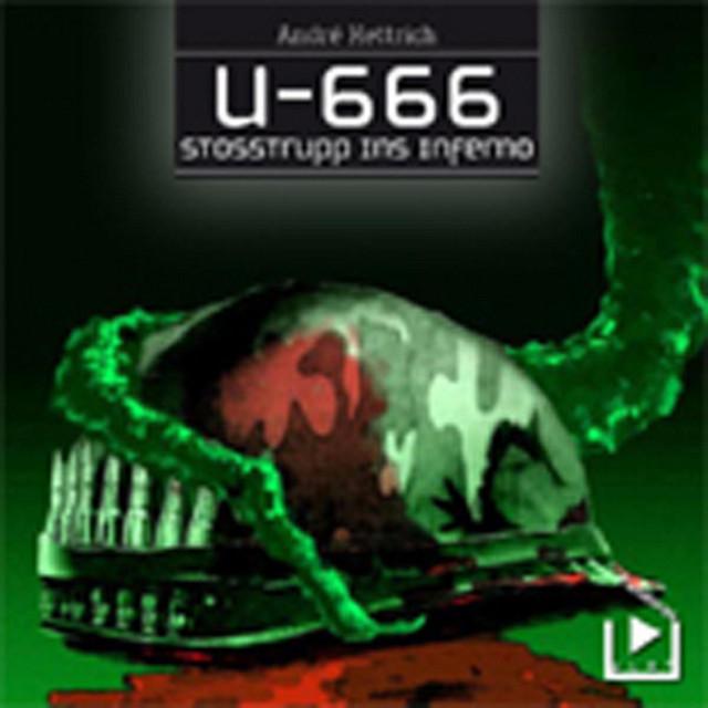 U666 - Teil 03 - Stoßtrupp ins Inferno Cover