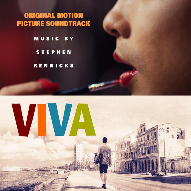 Viva (Original Motion Picture Soundtrack) – Stephen Rennicks