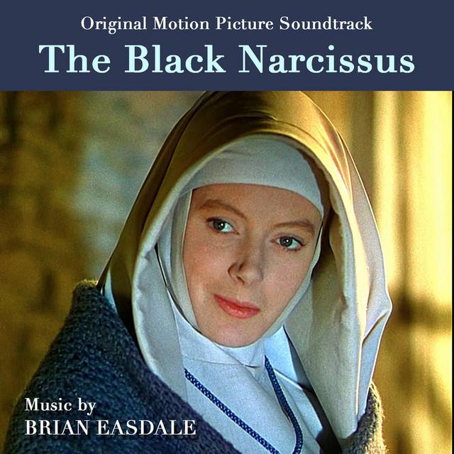 The Black Narcissus (1947 Original Movie Soudtrack) - Official Soundtrack