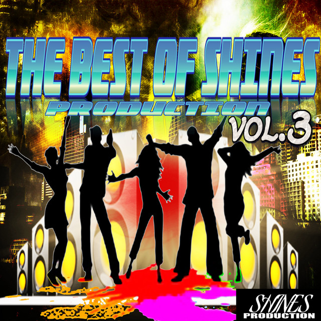 The Best of Shines Production, Vol. 3