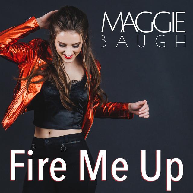Album cover art: Maggie Baugh - Fire Me Up