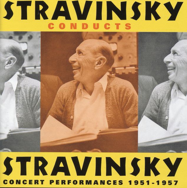 Stravinsky Conducts Stravinsky (1951-1957)