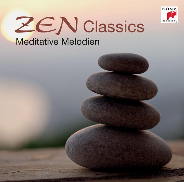 ZEN Classics - Meditative Melodien