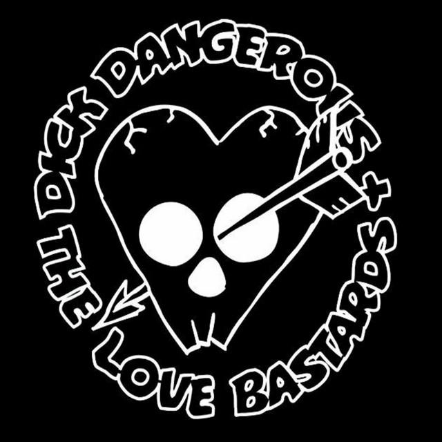 Dick Dangerous & the LoveBastards