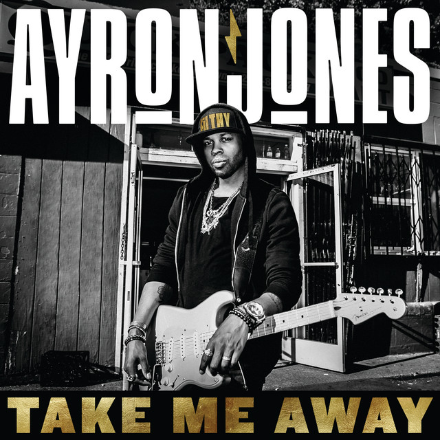 Ayron Jones - Take Me Away cover