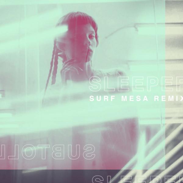 Sleeper (Surf Mesa Remix)
