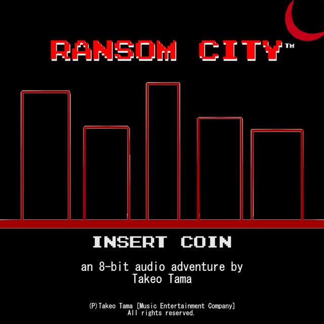Ransom City (An 8-Bit Audio-Adventure)