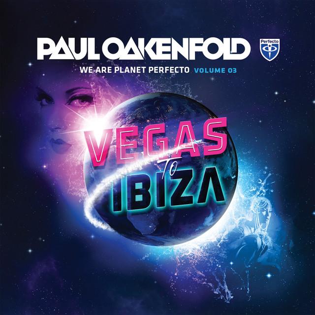 We Are Planet Perfecto, Vol. 3 - Vegas To Ibiza (Unmixed Edits)