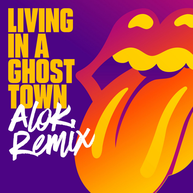 Living In A Ghost Town (Alok Remix)