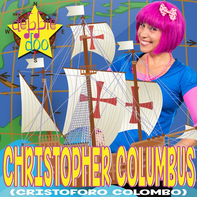 Christofo Columbo (Christopher Columbus) by Debbie Doo