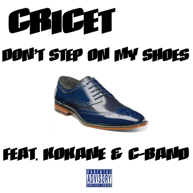 Don't Step on My Shoes (feat. Kokane & C-Band)