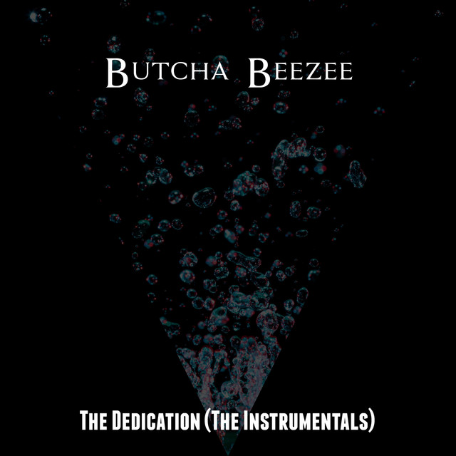 The Dedication (The Instrumentals)
