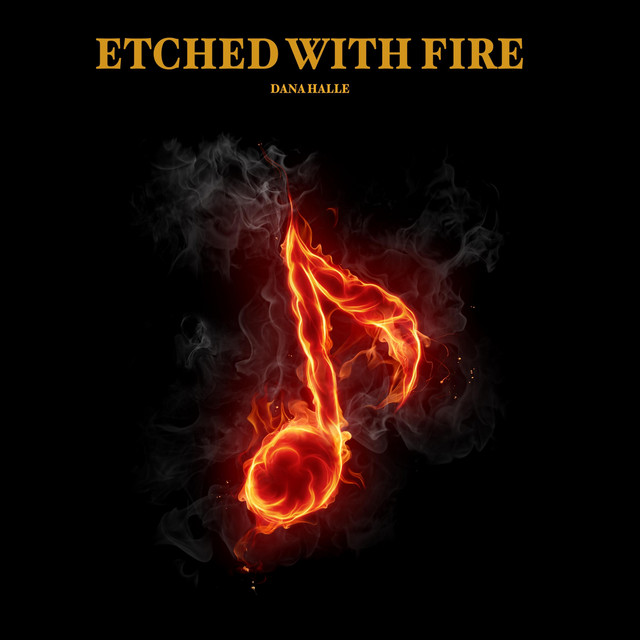 Etched With Fire