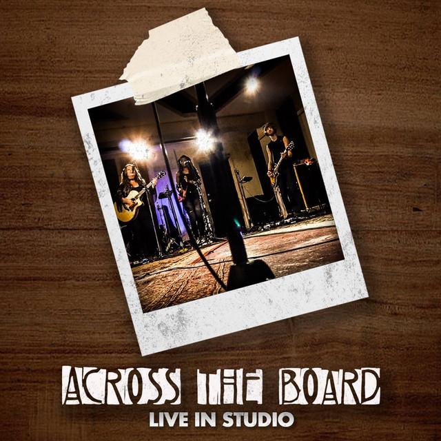 Across the Board (Live in Studio)